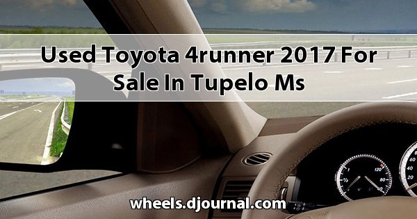 Used Toyota 4Runner 2017 for sale in Tupelo, MS