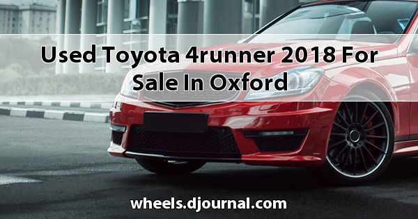 Used Toyota 4Runner 2018 for sale in Oxford