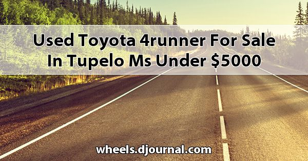 Used Toyota 4Runner for sale in Tupelo, MS under $5000