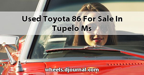 Used Toyota 86 for sale in Tupelo, MS