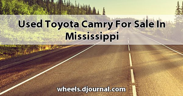 Used Toyota Camry for sale in Mississippi