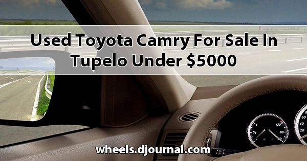 Used Toyota Camry for sale in Tupelo under $5000