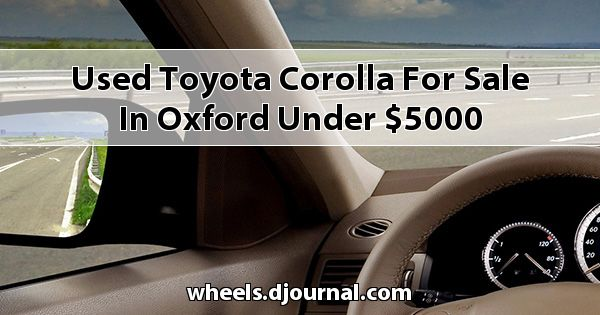 Used Toyota Corolla for sale in Oxford under $5000