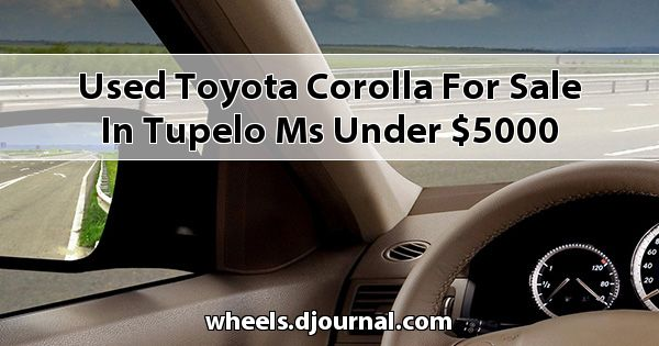 Used Toyota Corolla for sale in Tupelo, MS under $5000