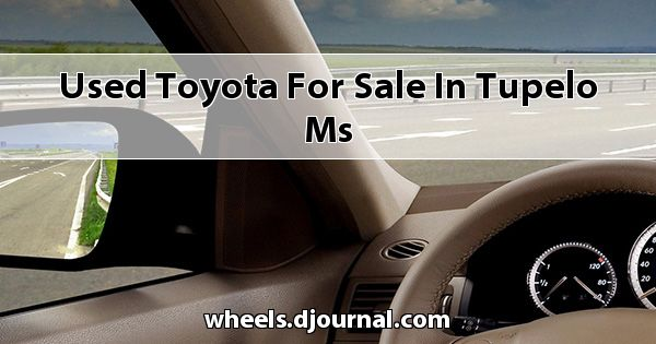 Used Toyota for sale in Tupelo, MS