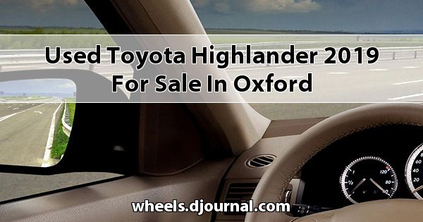 Used Toyota Highlander 2019 for sale in Oxford