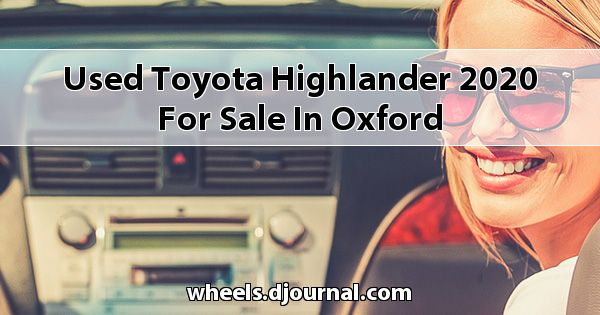 Used Toyota Highlander 2020 for sale in Oxford