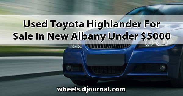 Used Toyota Highlander for sale in New Albany under $5000