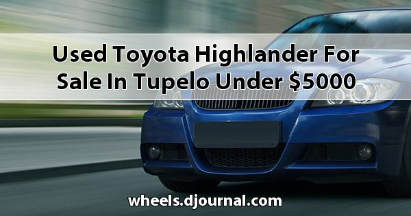 Used Toyota Highlander for sale in Tupelo under $5000