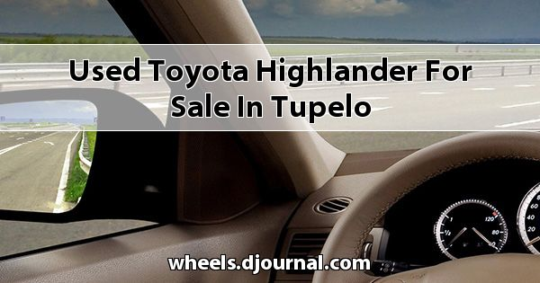 Used Toyota Highlander for sale in Tupelo