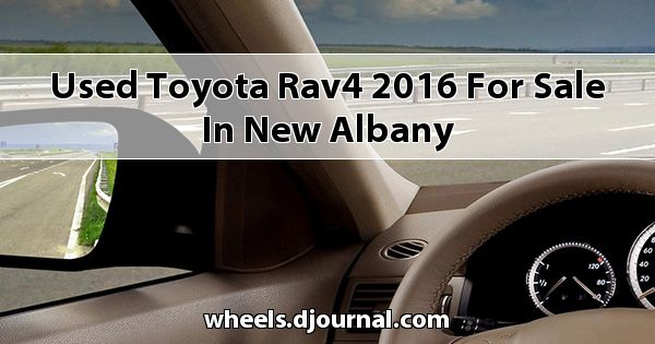 Used Toyota RAV4 2016 for sale in New Albany