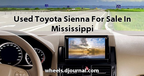 Used Toyota Sienna for sale in Mississippi