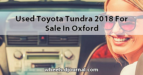 Used Toyota Tundra 2018 for sale in Oxford