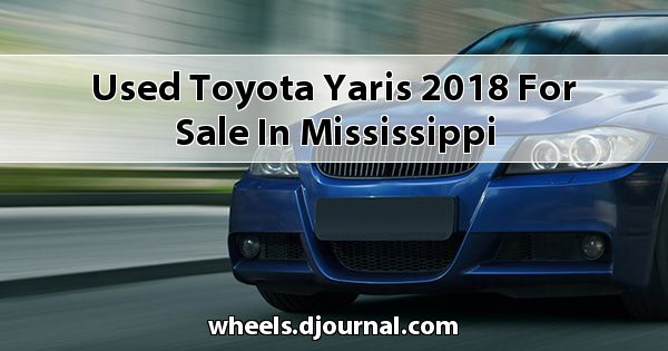 Used Toyota Yaris 2018 for sale in Mississippi