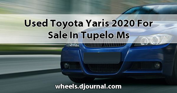 Used Toyota Yaris 2020 for sale in Tupelo, MS